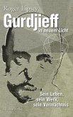 Gurdjieff in neuem Licht