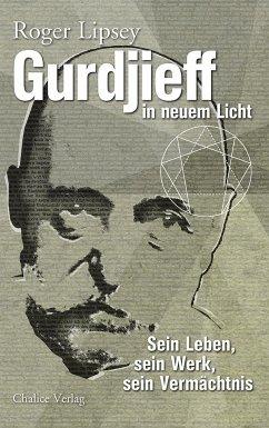 Gurdjieff in neuem Licht - Lipsey, Roger