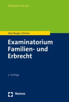 Examinatorium Familien- und Erbrecht - Eberl-Borges, Christina; Zimmer, Michael