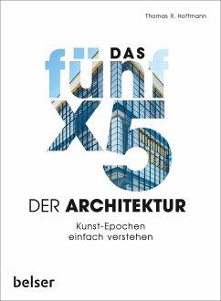 Das 5 x 5 der Architektur - Hoffmann, Thomas R.