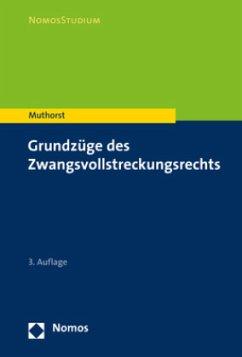 Grundzüge des Zwangsvollstreckungsrechts - Muthorst, Olaf
