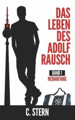 Das Leben des Adolf Rausch