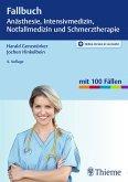 Fallbuch Anästhesie, Intensivmedizin und Notfallmedizin (eBook, ePUB)