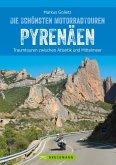 Die schönsten Motorradtouren Pyrenäen (eBook, ePUB)
