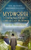Tod im Mondschein / Mydworth Bd.2 (eBook, ePUB)