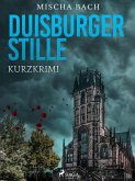 Duisburger Stille - Kurzkrimi (eBook, ePUB)