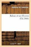 Balzac et ses oeuvres