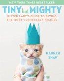 Tiny But Mighty