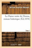 La Dame noire de Doona, roman historique. Tome 1