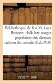 Catalogue de la bibliothèque de feu M. Loys Brueyre: folk-lore
