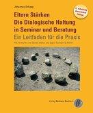 Eltern Stärken. Die Dialogische Haltung in Seminar und Beratung (eBook, PDF)