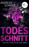Todesschnitt / Seiler und Göbel Bd.3 (eBook, ePUB)