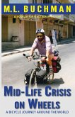 Mid-Life Crisis on Wheels: a bicycle journey around the world (eBook, ePUB)