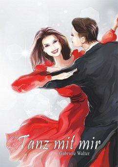 Tanz mit mir (eBook, ePUB)