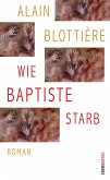 Wie Baptiste starb (eBook, ePUB)
