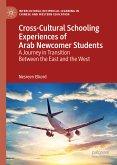 Cross-Cultural Schooling Experiences of Arab Newcomer Students (eBook, PDF)