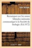 Remarques Sur Les Zones Littorales Mémoire Communiqué À La Société de Biologie