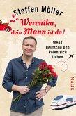 Weronika, dein Mann ist da! (eBook, ePUB)