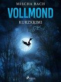 Vollmond - Kurzkrimi (eBook, ePUB)