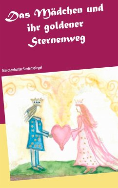 Das Mädchen und ihr goldener Sternenweg (eBook, ePUB)