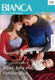 Küsse, Baby und Familienglück (eBook, ePUB)