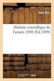 Histoire scientifique de l'année 1888