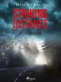 Striking Distance - Kurzkrimi (eBook, ePUB)