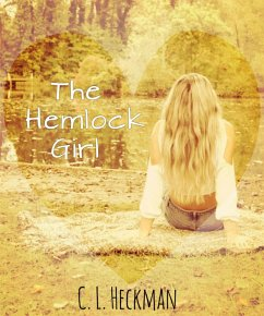 The Hemlock Girl (eBook, ePUB) - Heckman, C. L.