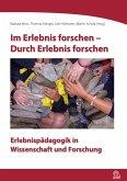 Im Erlebnis forschen - Durch Erlebnis forschen (eBook, ePUB)