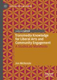 Transmedia Knowledge for Liberal Arts and Community Engagement (eBook, PDF)