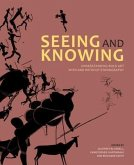 Seeing and Knowing (eBook, ePUB)