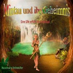 Mintau und ihr Geheimnis (eBook, ePUB)