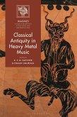 Classical Antiquity in Heavy Metal Music (eBook, ePUB)