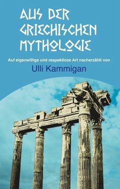 Aus der griechischen Mythologie (eBook, ePUB)