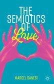 The Semiotics of Love (eBook, PDF)