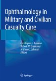 Ophthalmology in Military and Civilian Casualty Care (eBook, PDF)