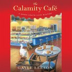 The Calamity Cafè - A Down South Cafe Mystery 1 (Unabridged) (MP3-Download)