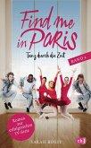 Tanz durch die Zeit / Find me in Paris Bd.2 (eBook, ePUB)