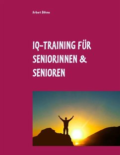 IQ-Training für Seniorinnen & Senioren (eBook, ePUB)