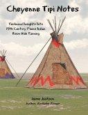Cheyenne Tipi Notes (eBook, ePUB)