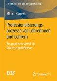 Professionalisierungsprozesse von Lehrerinnen und Lehrern (eBook, PDF)