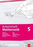 Arbeitsheft Mathematik. Arbeitsheft mit Lösungsheft Klasse 5