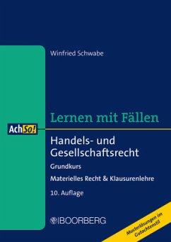 Handels- und Gesellschaftsrecht; . - Schwabe, Winfried