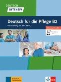 Deutsch intensiv Deutsch für die Pflege B2. Buch + Online