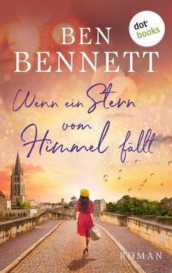 Wenn ein Stern vom Himmel fällt (eBook, ePUB) - Bennett, Ben