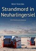 Strandmord in Neuharlingersiel / Kommissare Bert Linnig und Nina Jürgens ermitteln Bd.8