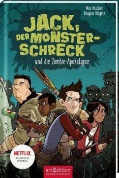 Jack, der Monsterschreck, und die Zombie-Apokalypse / Jack, der Monsterschreck Bd.1 - Brallier, Max