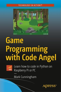 Game Programming with Code Angel - Cunningham, Mark