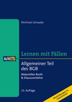Allgemeiner Teil des BGB - Schwabe, Winfried
