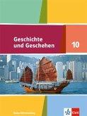 Geschichte und Geschehen 10. Schülerbuch . Ausgabe Baden-Württemberg Gymnasium